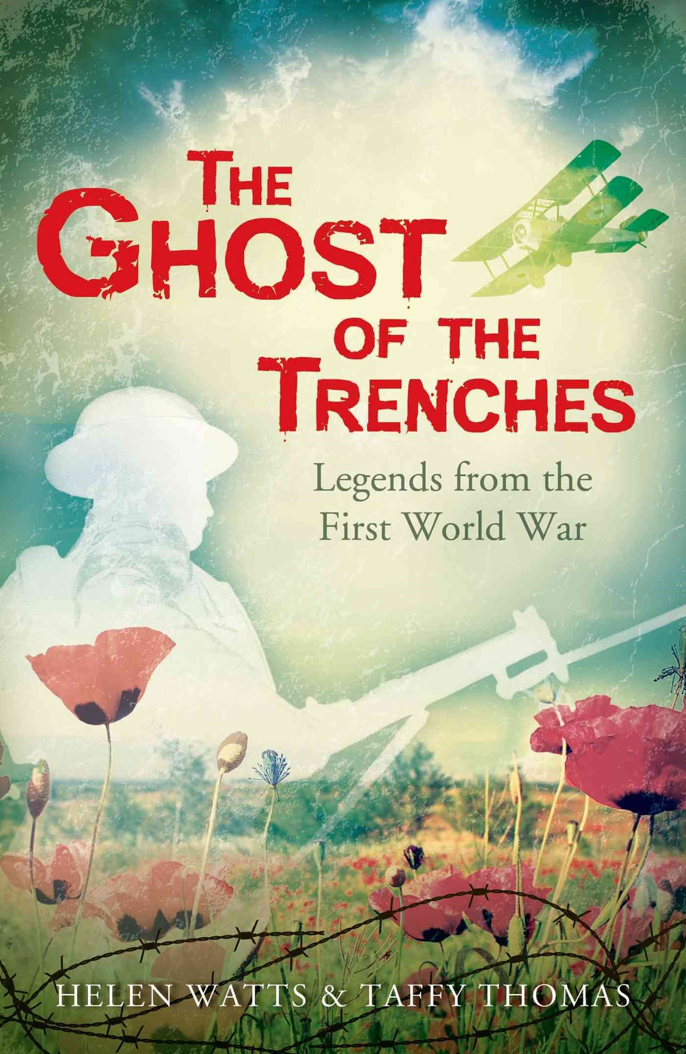 Ghost of the Trenches and Other Stories