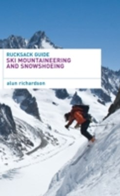 (ebook) Rucksack Guide - Ski Mountaineering and Snowshoeing
