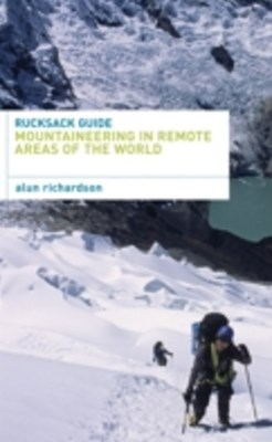 (ebook) Rucksack Guide - Mountaineering in Remote Areas of the World