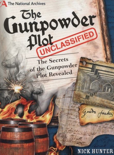 National Archives: the Gunpowder Plot Unclassified