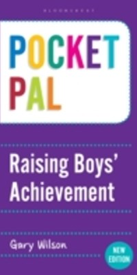 Pocket PAL: Raising Boys' Achievement
