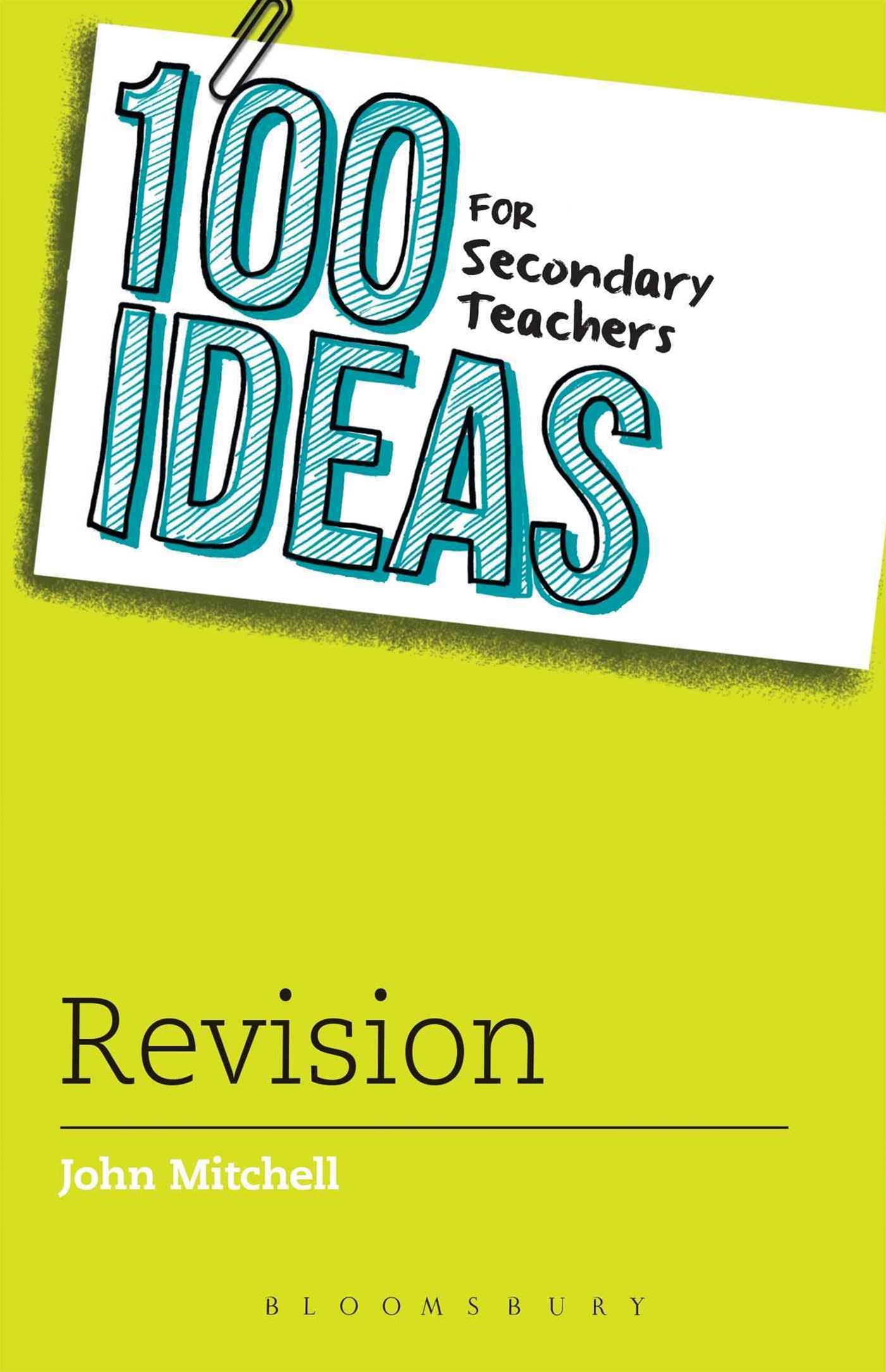 100 Ideas for Secondary Teachers - Revision