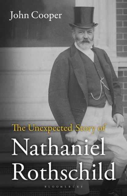 Unexpected Story of Nathaniel Rothschild