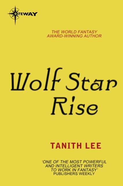 Wolf Star Rise