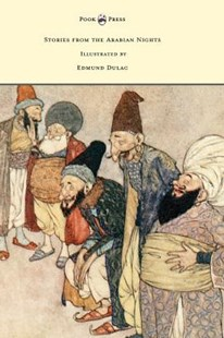 Stories from the Arabian Nights - Illustrated by Edmund Dulac by Laurence Housman, Edmund Dulac (9781473337633) - HardCover - Fantasy