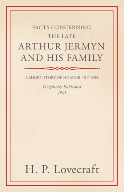 (ebook) Facts Concerning the Late Arthur Jermyn and His Family