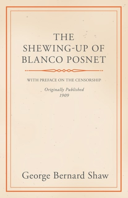 (ebook) Shewing-Up of Blanco Posnet - With Preface on the Censorship