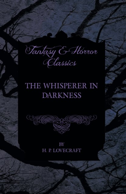 (ebook) Whisperer in Darkness (Fantasy and Horror Classics)