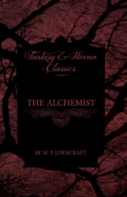 (ebook) Alchemist (Fantasy and Horror Classics)