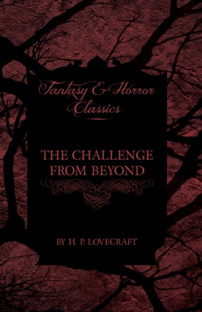 (ebook) Challenge from Beyond (Fantasy and Horror Classics)