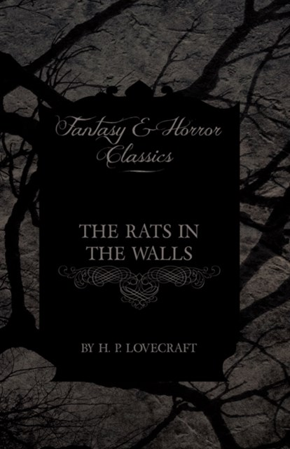 (ebook) Rats in the Walls (Fantasy and Horror Classics)