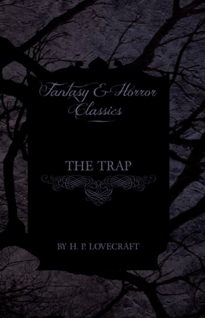 (ebook) Trap (Fantasy and Horror Classics)