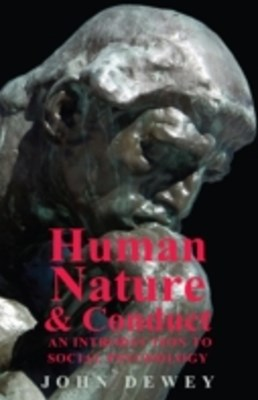 (ebook) Human Nature And Conduct - An Introduction To Social Psychology