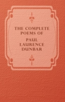 (ebook) Complete Poems Of Paul Laurence Dunbar