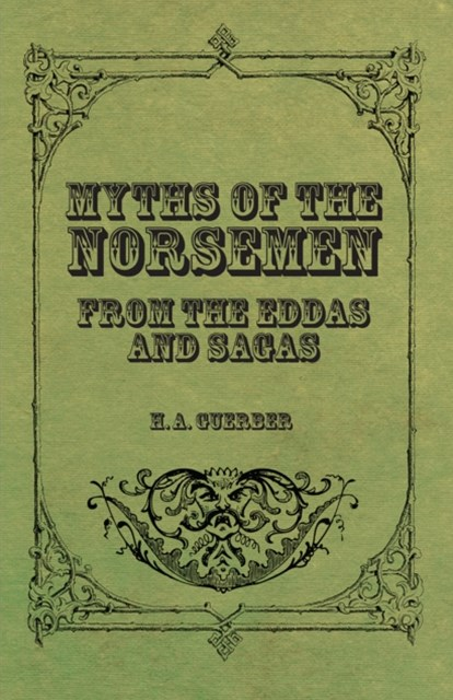 (ebook) Myths of the Norsemen - From the Eddas and Sagas
