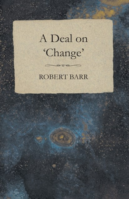 Deal on 'Change'