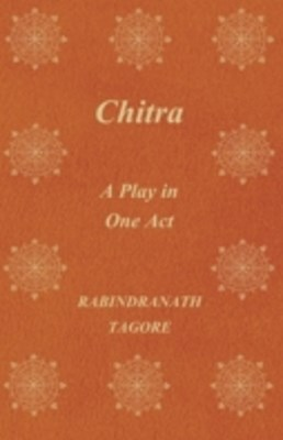 Chitra - A Play in One Act