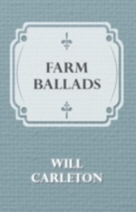 (ebook) Farm Ballads - Modern & Contemporary Fiction General Fiction