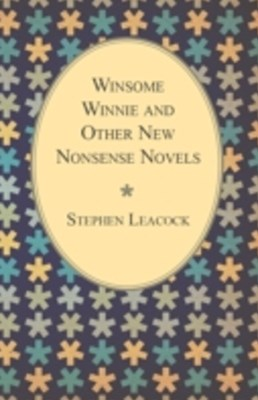 (ebook) Winsome Winnie and Other New Nonsense Novels