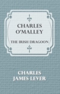 (ebook) Charles O'Malley: The Irish Dragoon - Modern & Contemporary Fiction General Fiction