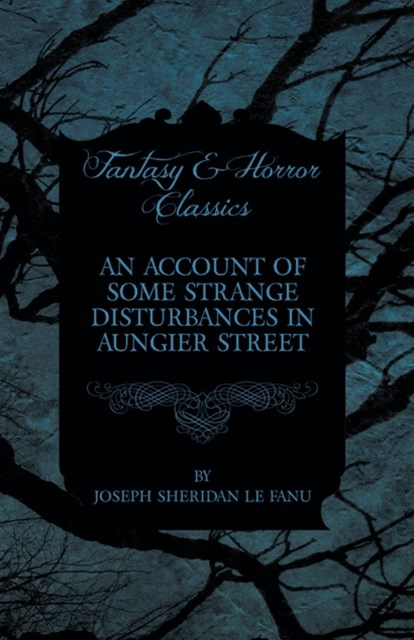 (ebook) Account of Some Strange Disturbances in Aungier Street