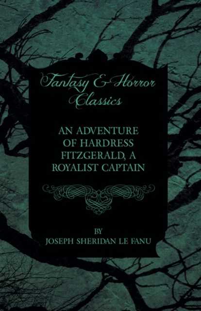 (ebook) Adventure of Hardress Fitzgerald, A Royalist Captain
