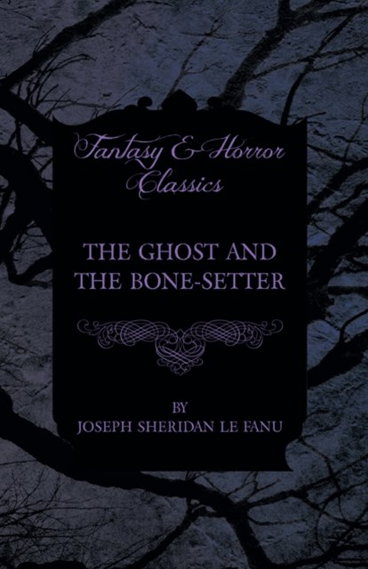 Ghost and the Bone-Setter