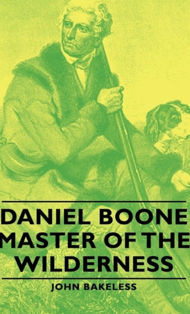 (ebook) Daniel Boone - Master Of The Wilderness