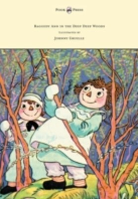(ebook) Raggedy Ann in the Deep Deep Woods - Illustrated by Johnny Gruelle