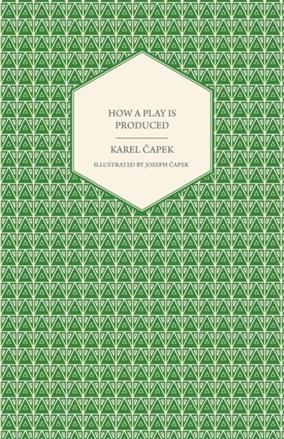 (ebook) How a Play is Produced - Illustrated by Joseph Capek