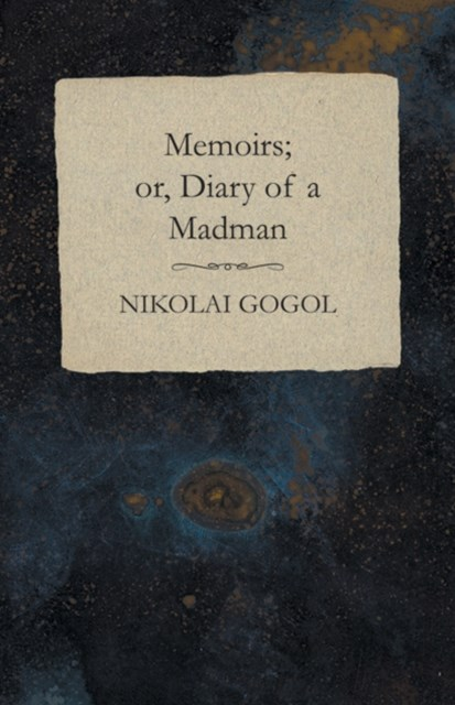 (ebook) Memoirs; or, Diary of a Madman