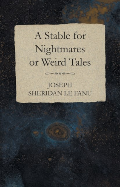 Stable for Nightmares or Weird Tales