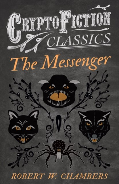 (ebook) Messenger (Cryptofiction Classics - Weird Tales of Strange Creatures)