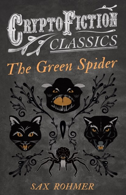 (ebook) Green Spider (Cryptofiction Classics - Weird Tales of Strange Creatures)