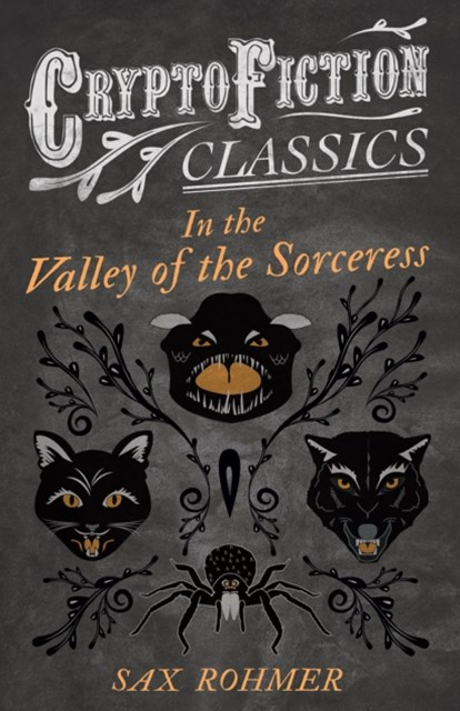 (ebook) In the Valley of the Sorceress (Cryptofiction Classics - Weird Tales of Strange Creatures)