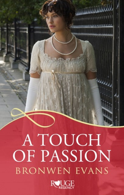Touch of Passion: A Rouge Regency Romance