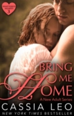 (ebook) Bring Me Home (Shattered Hearts 3)