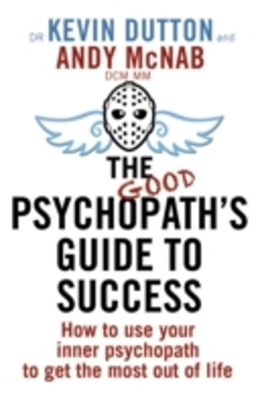 (ebook) The Good Psychopath's Guide to Success