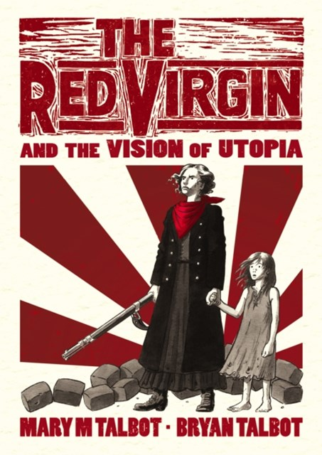 Red Virgin and the Vision of Utopia