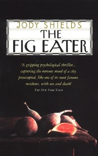 (ebook) The Fig Eater - Crime Mystery & Thriller