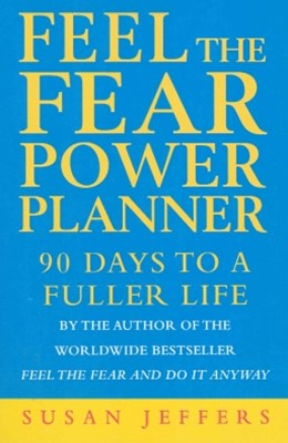 Feel The Fear Power Planner