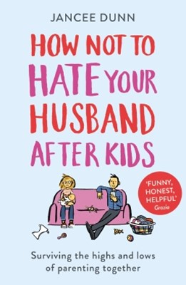(ebook) How Not to Hate Your Husband After Kids
