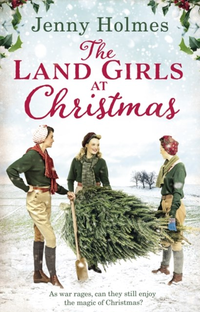 Land Girls at Christmas