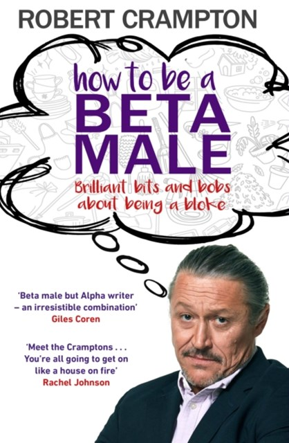 How to Be a Beta Male