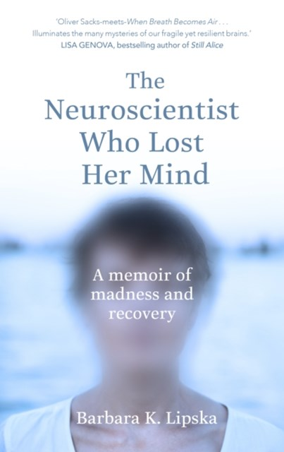 (ebook) The Neuroscientist Who Lost Her Mind