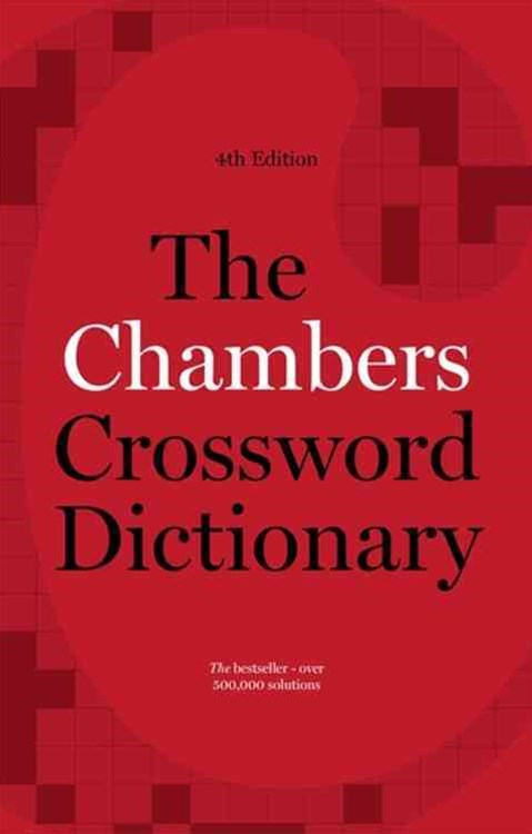 Chambers Crossword Dictionary 4th Edition