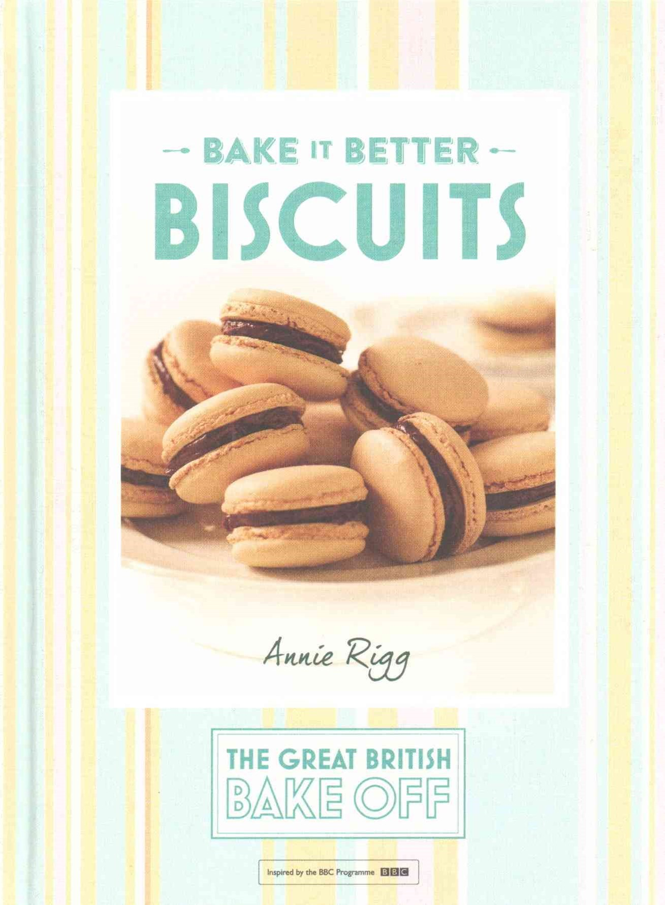 Great British Bake Off   Bake it Better (No.2): Biscuits