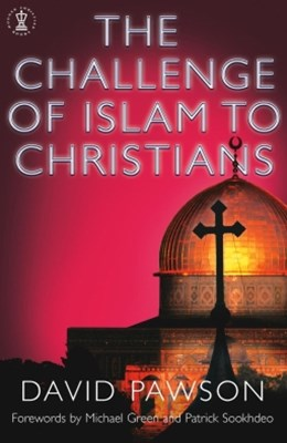 The Challenge of Islam to Christians
