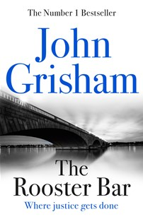 The Rooster Bar by John Grisham (9781473616950) - PaperBack - Crime Mystery & Thriller