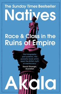 Natives by Akala (9781473661233) - PaperBack - Biographies General Biographies
